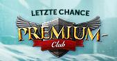 Premium-Club - Letzte Chance Teaser-Bild