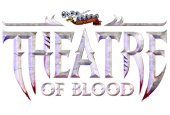 Theatre of Blood: Progress Update
