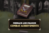 We're making some changes following your feedback for Combat Achievements!