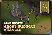 We're back with Group Ironman changes, feedback and the next chapter of KillerFishy's GIM Comic!